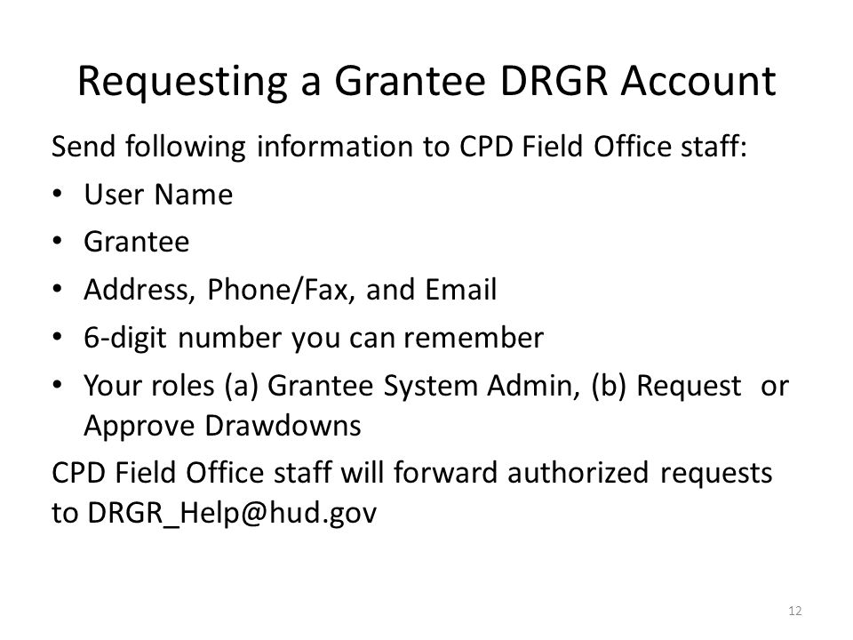 Requesting a Grantee DRGR Account