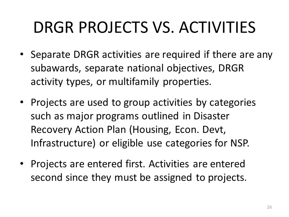 DRGR PROJECTS VS. ACTIVITIES