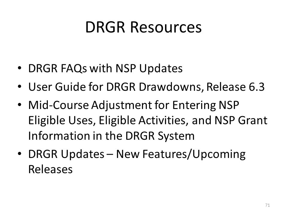 DRGR Resources DRGR FAQs with NSP Updates