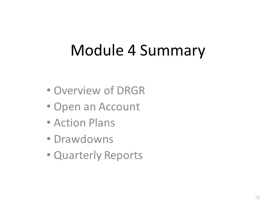 Module 4 Summary Overview of DRGR Open an Account Action Plans