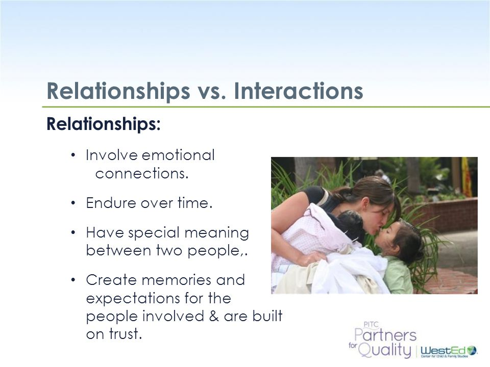 Relationships vs. Interactions