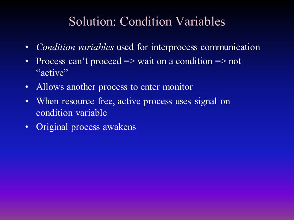 Solution: Condition Variables