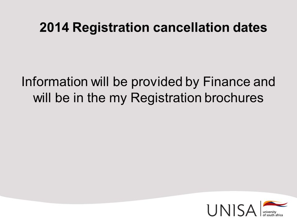 2014 Registration cancellation dates