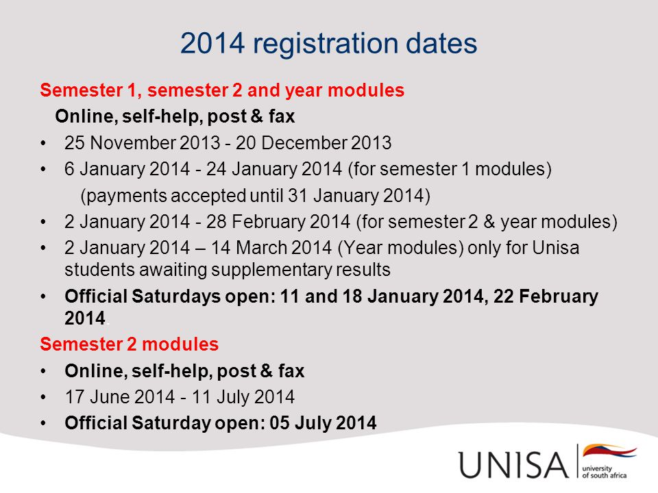 2014 registration dates Semester 1, semester 2 and year modules