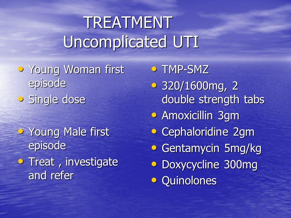TREATMENT Uncomplicated UTI