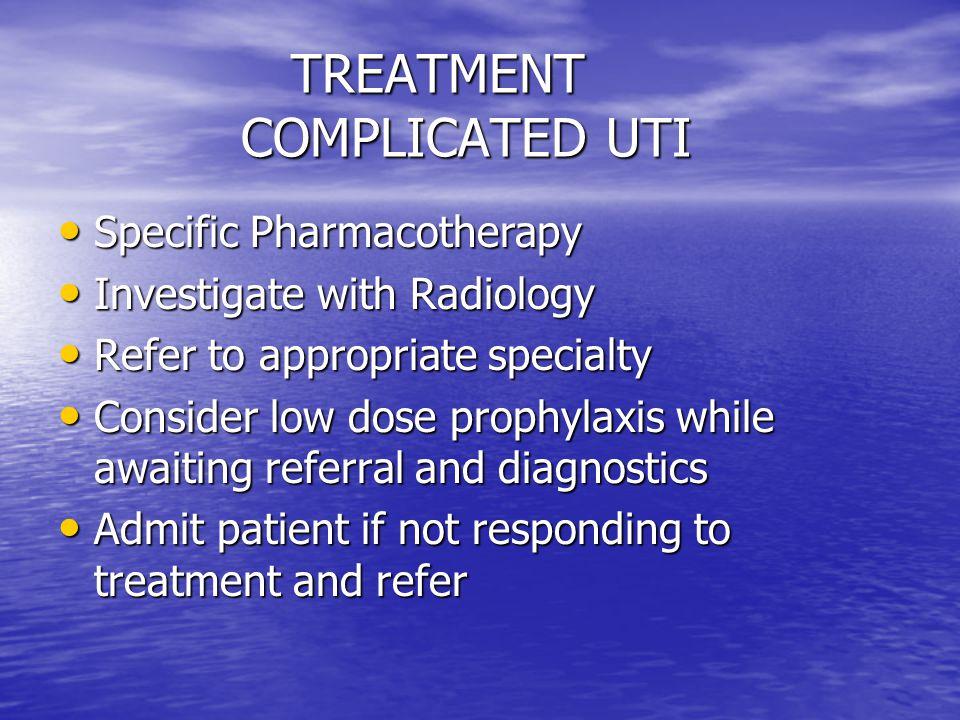 TREATMENT COMPLICATED UTI