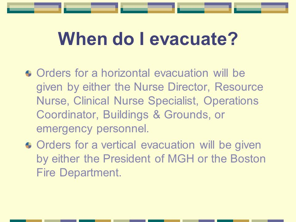 When do I evacuate