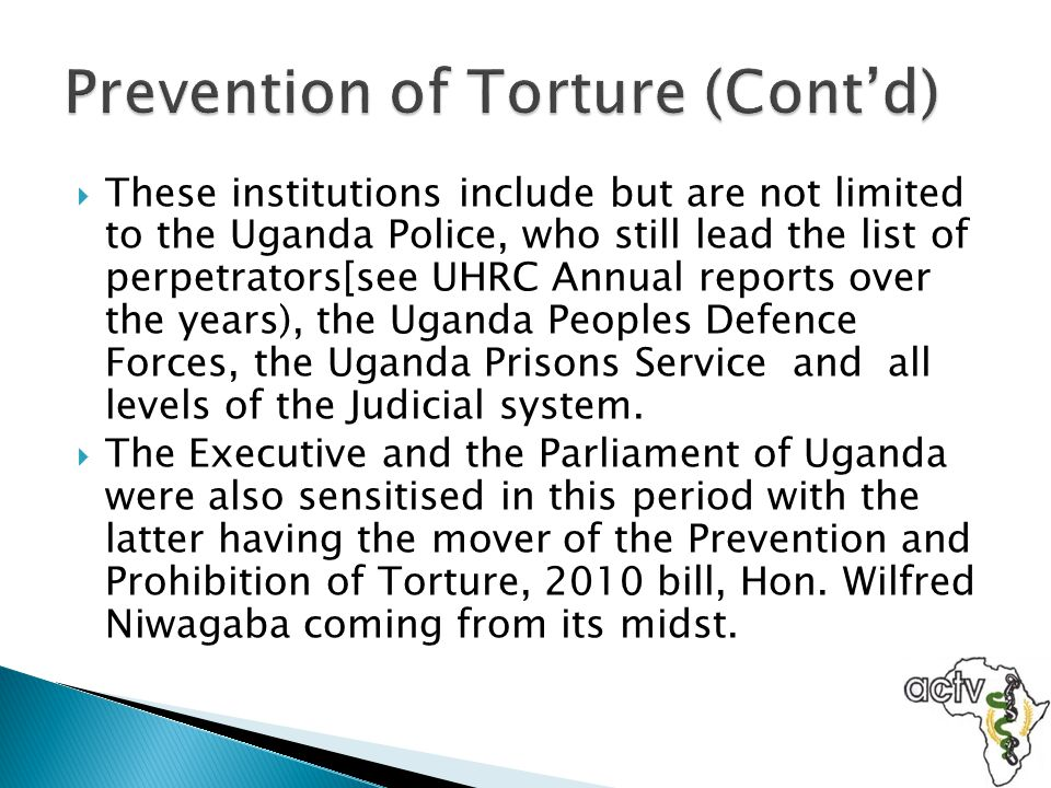 Prevention of Torture (Cont'd)