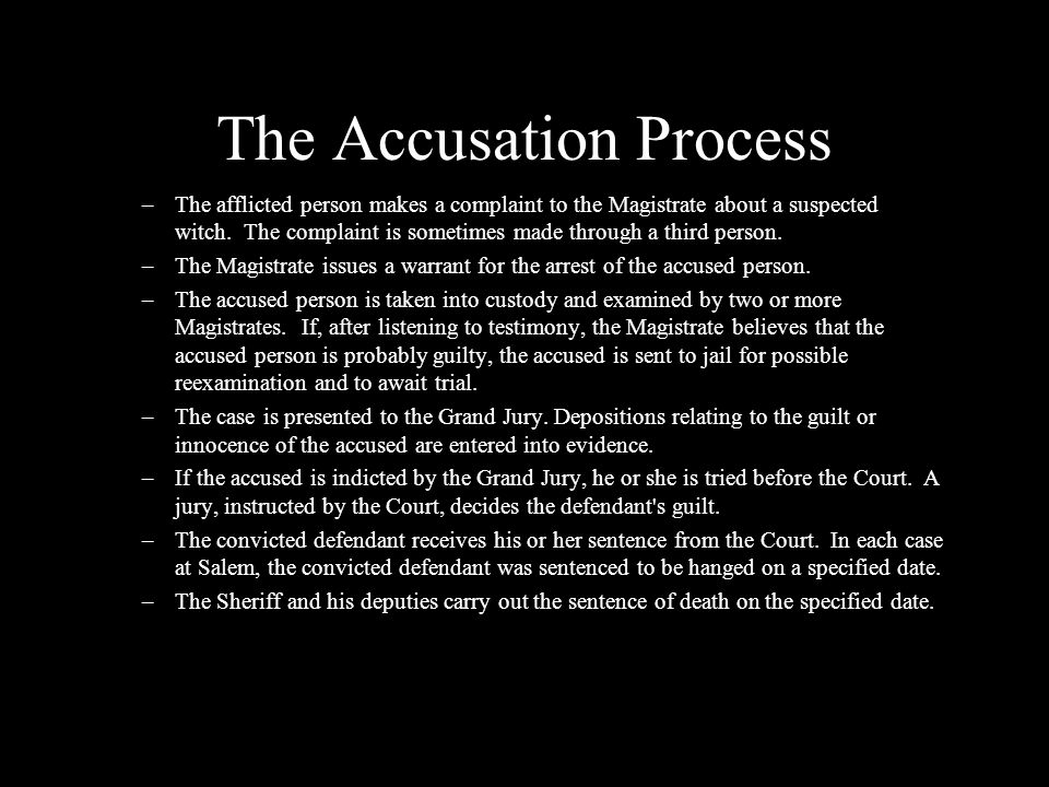 The Accusation Process