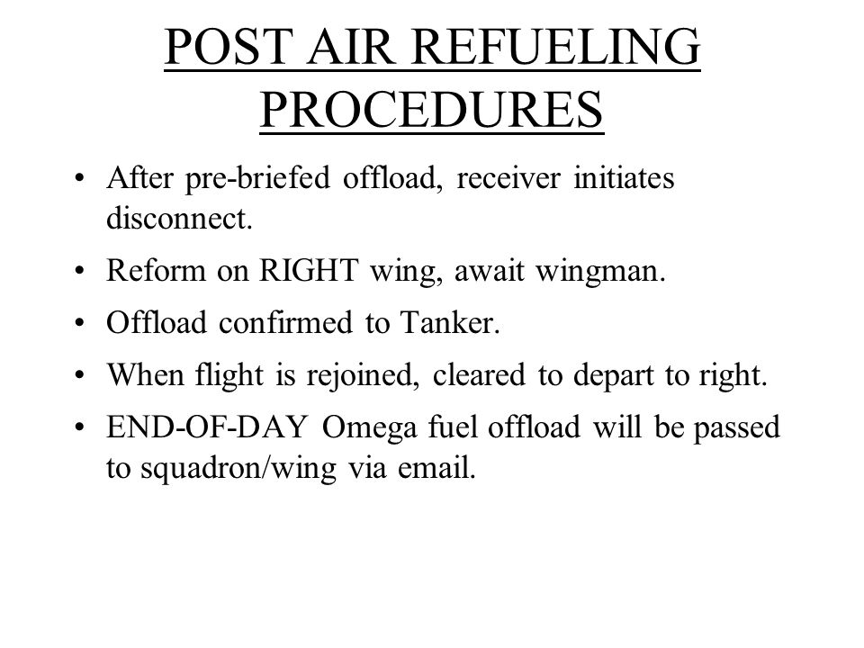 POST AIR REFUELING PROCEDURES
