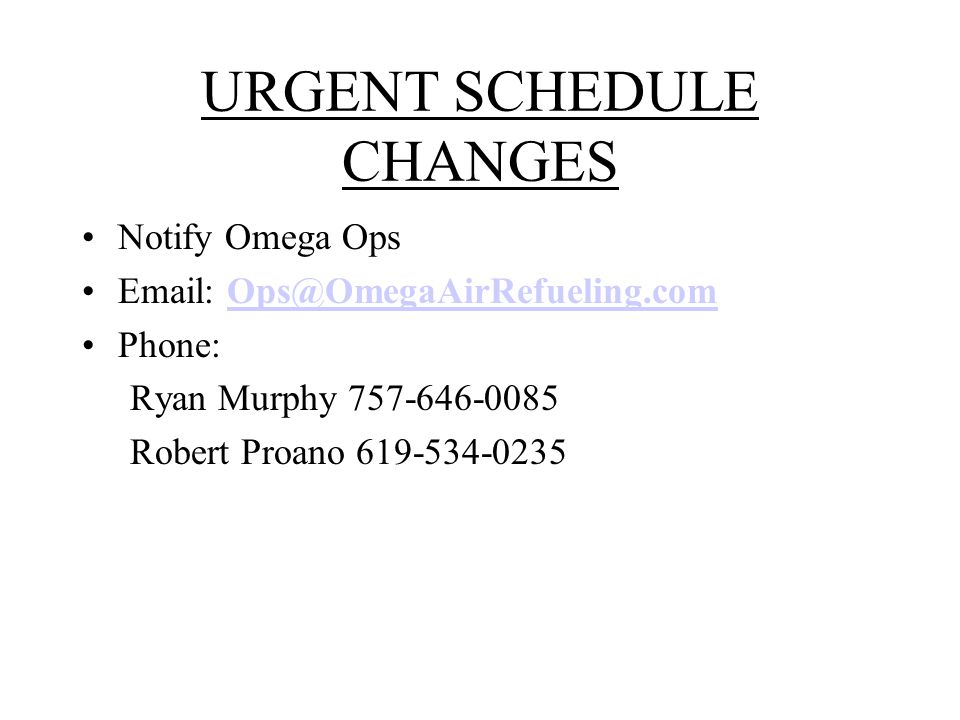 URGENT SCHEDULE CHANGES