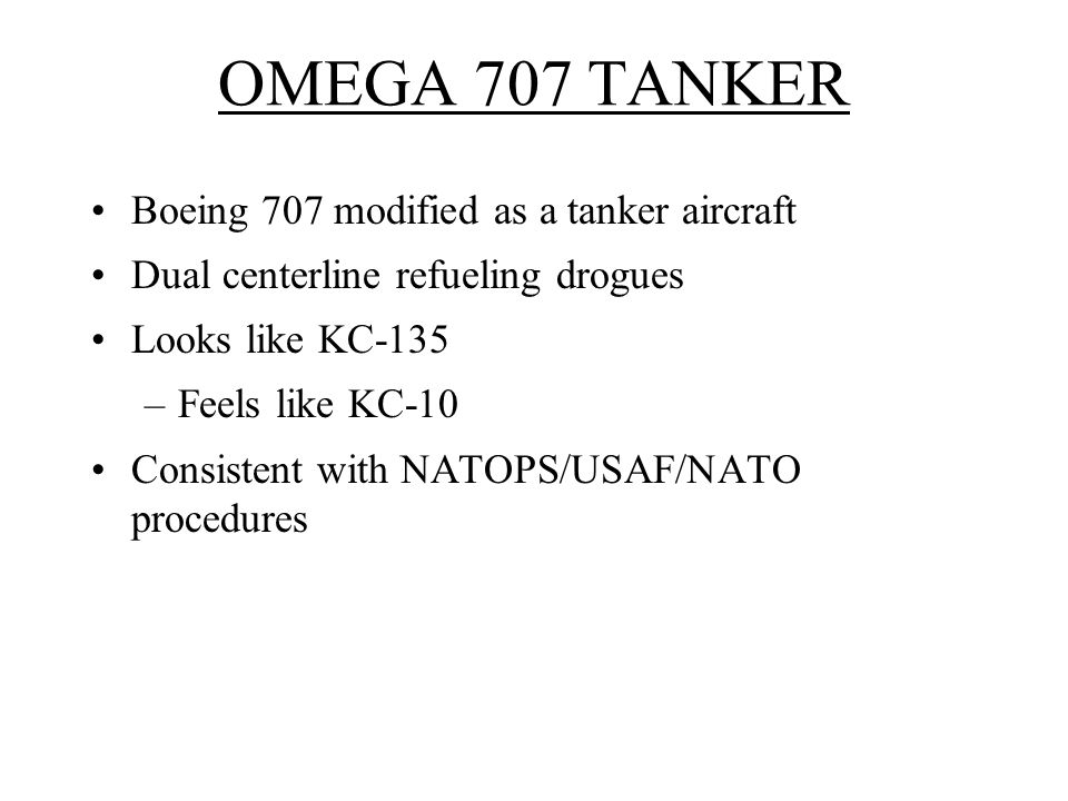 OMEGA 707 TANKER Boeing 707 modified as a tanker aircraft