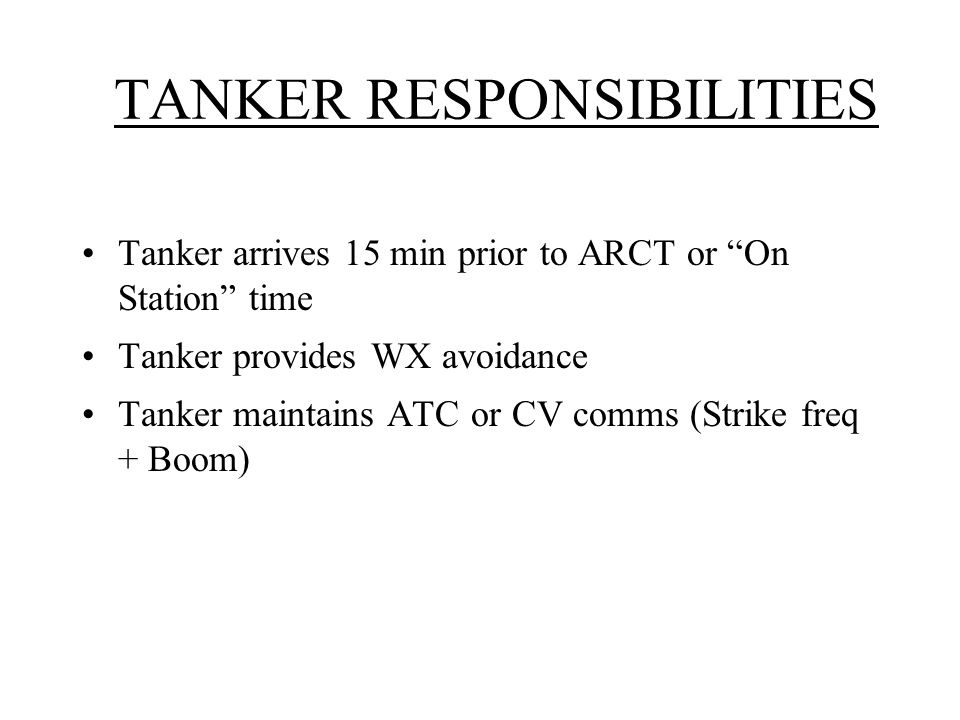 TANKER RESPONSIBILITIES