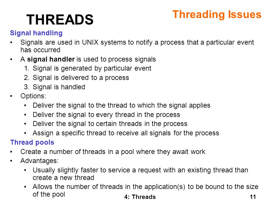 THREADS Threading Issues Signal handling