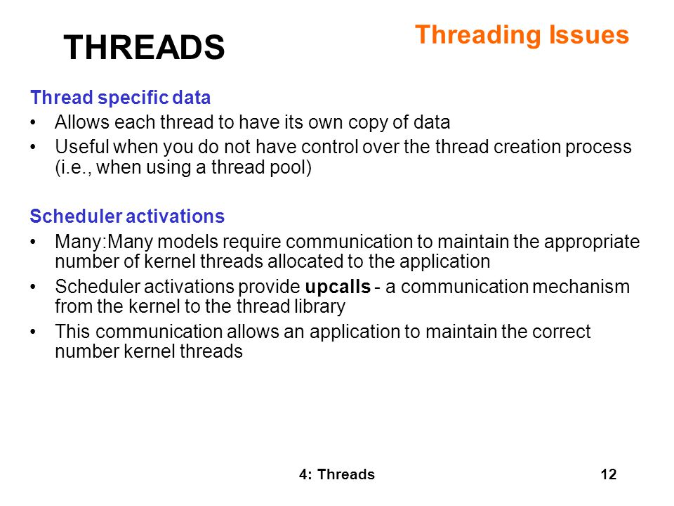 THREADS Threading Issues Thread specific data