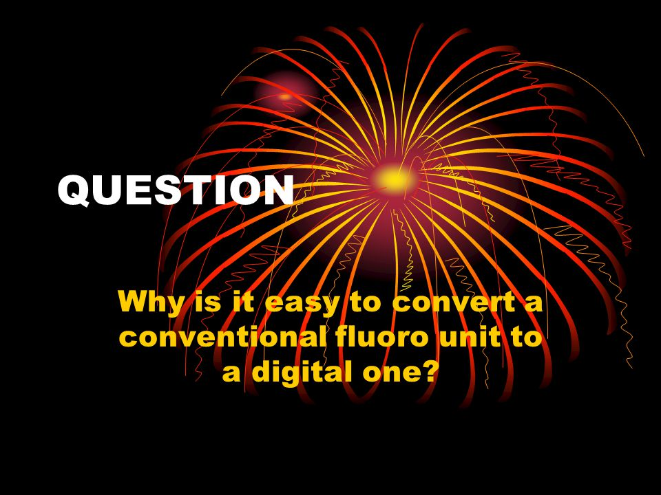 Why is it easy to convert a conventional fluoro unit to a digital one