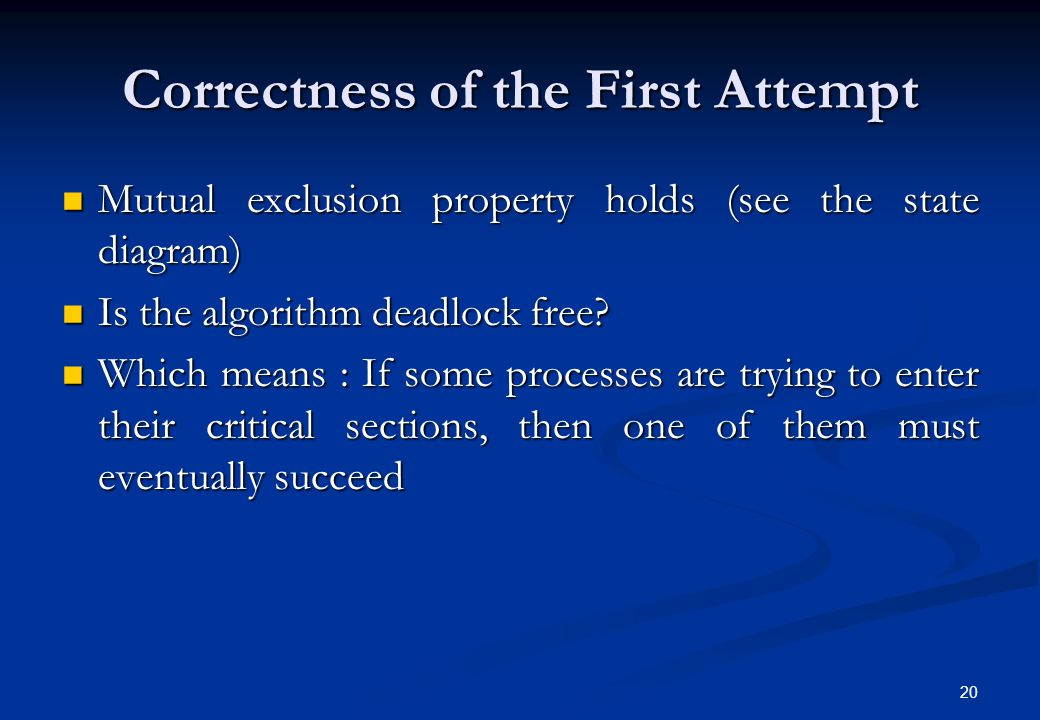 Correctness of the First Attempt