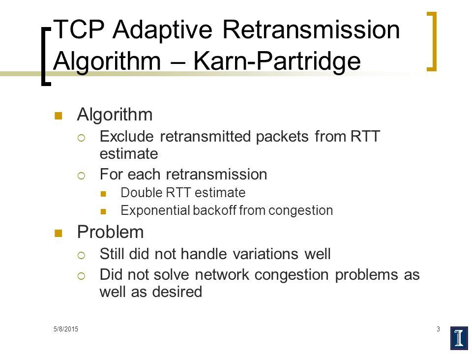 TCP Adaptive Retransmission Algorithm – Karn-Partridge