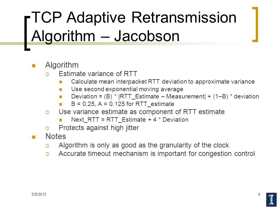 TCP Adaptive Retransmission Algorithm – Jacobson