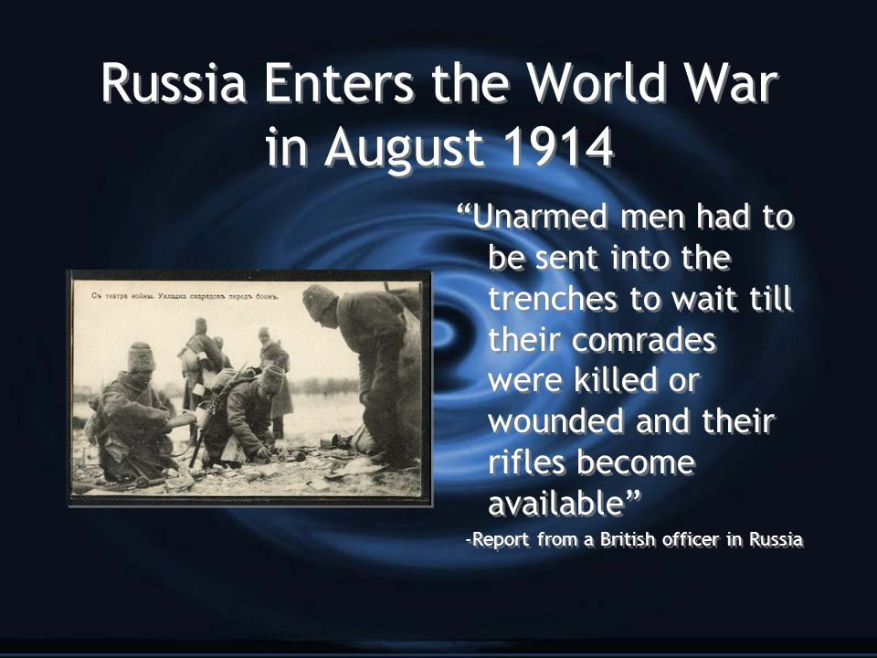 Russia Enters the World War in August 1914