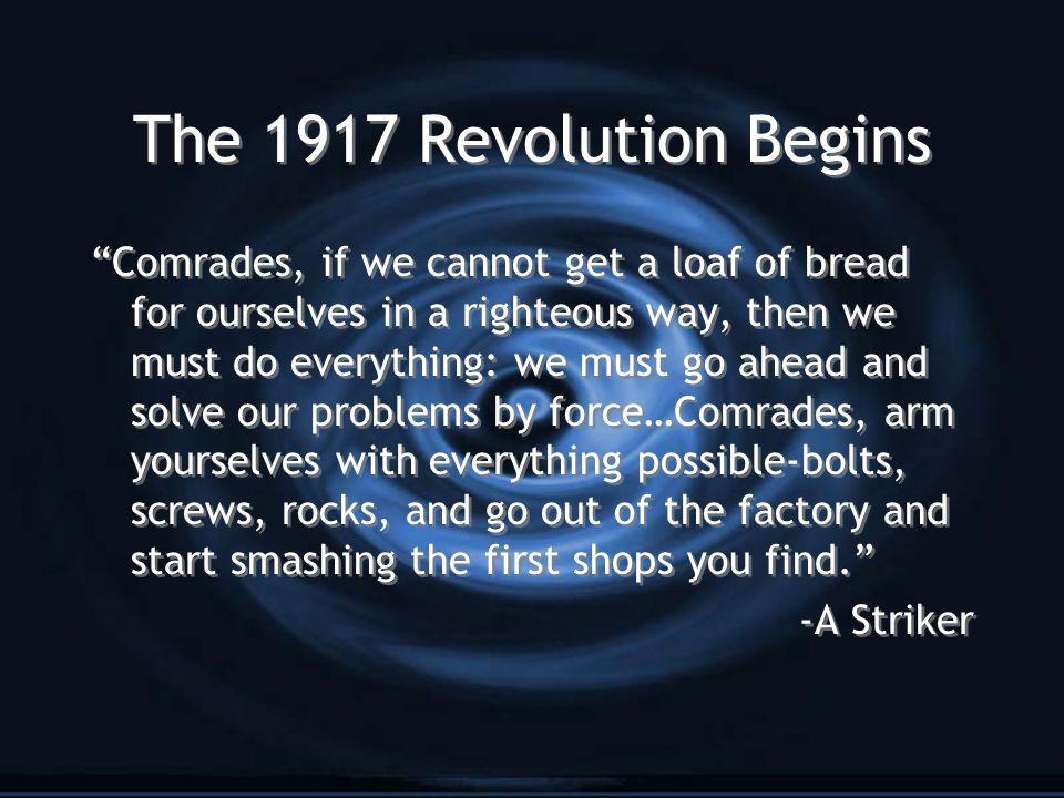 The 1917 Revolution Begins