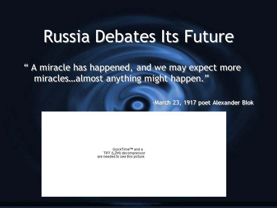 Russia Debates Its Future
