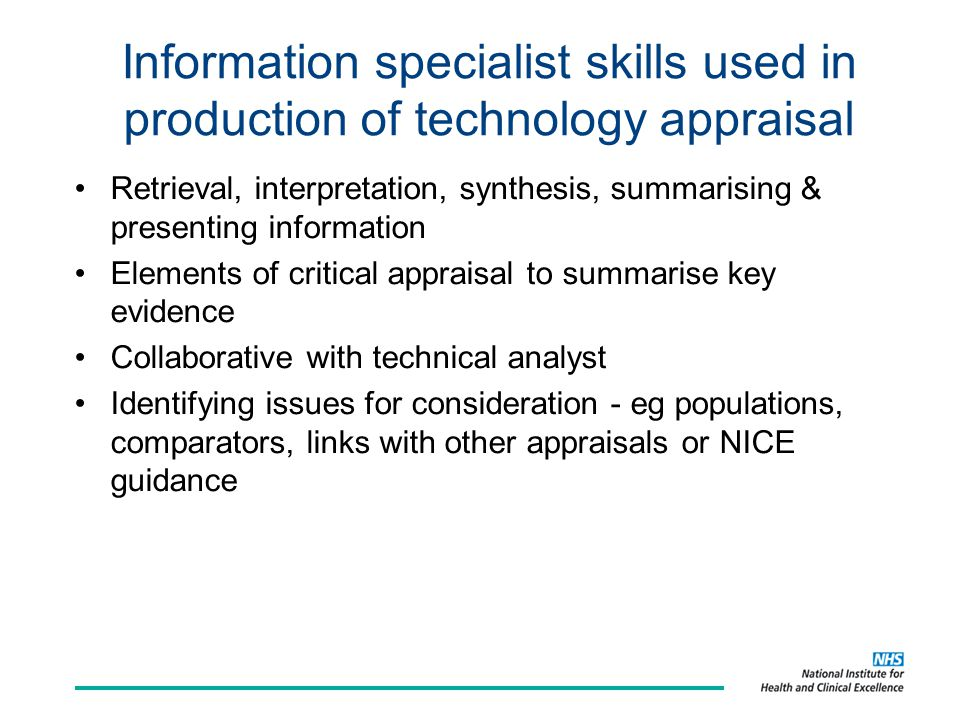 Information specialist skills used in production of technology appraisal