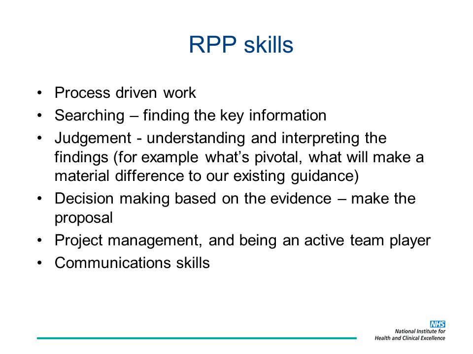RPP skills Process driven work Searching – finding the key information