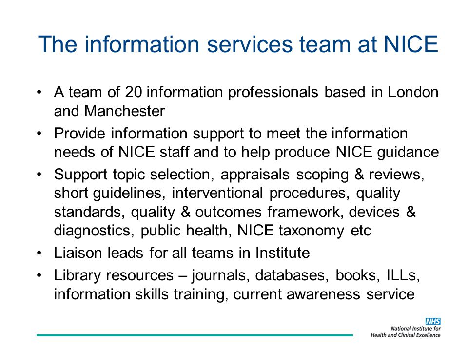 The information services team at NICE