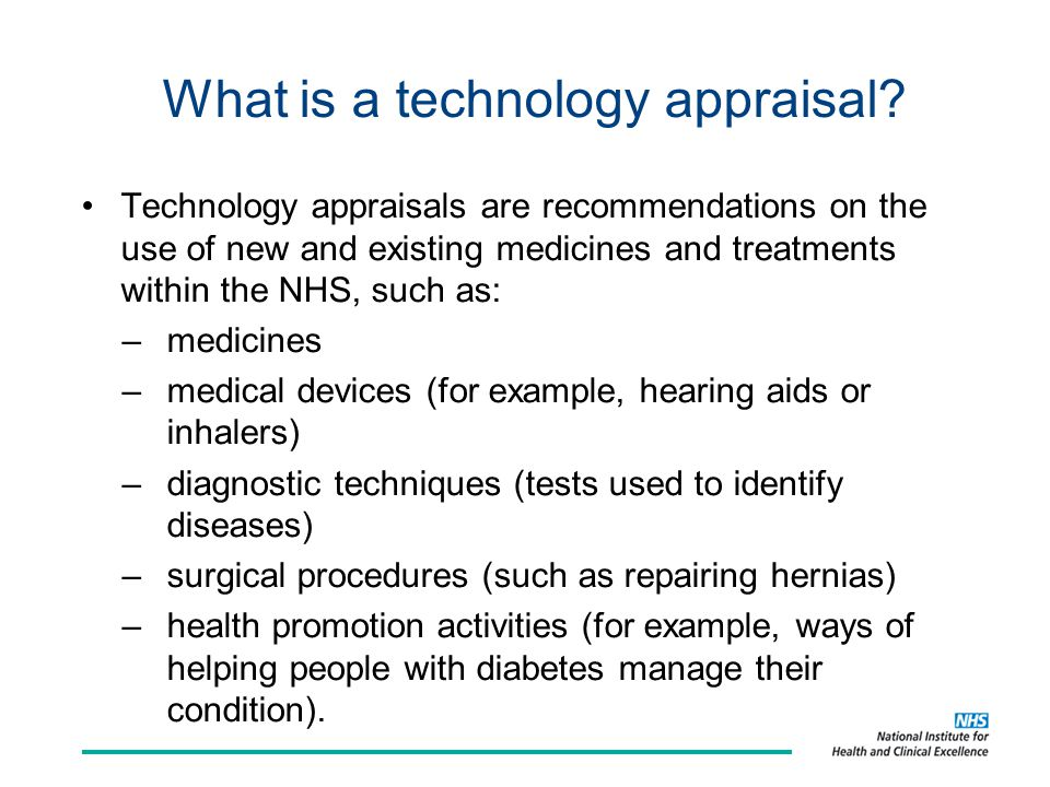 What is a technology appraisal