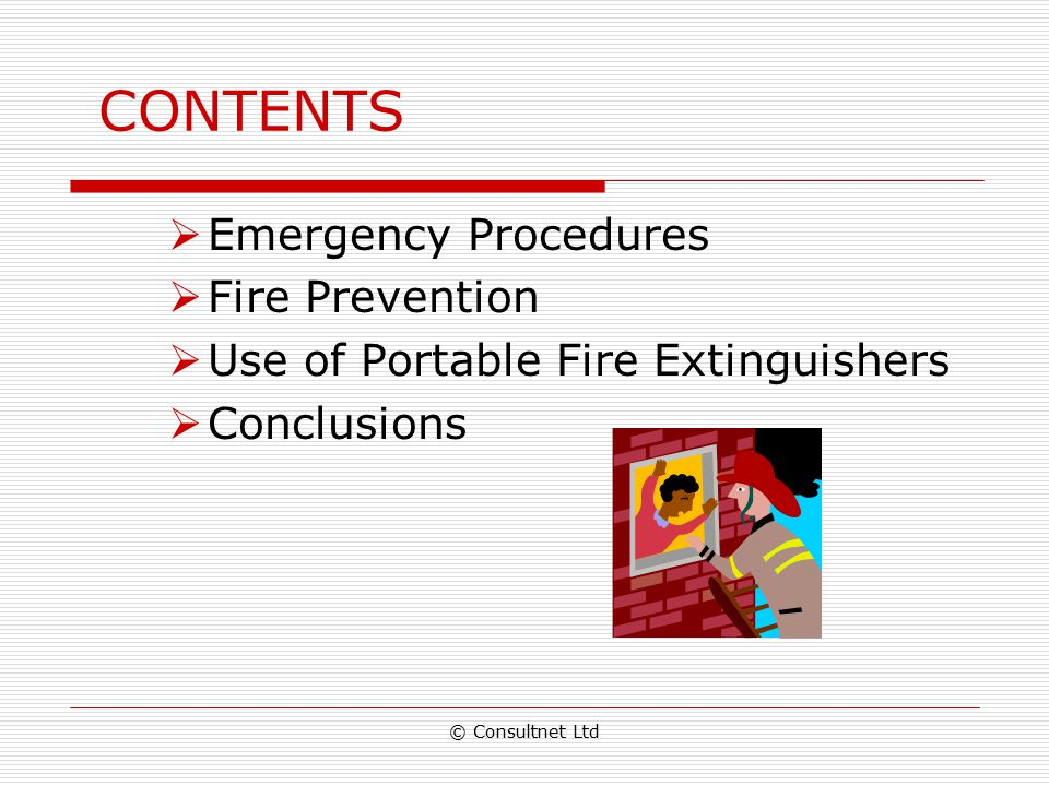 CONTENTS Emergency Procedures Fire Prevention
