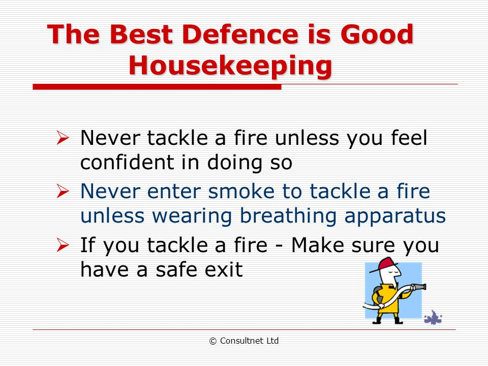 The Best Defence is Good Housekeeping