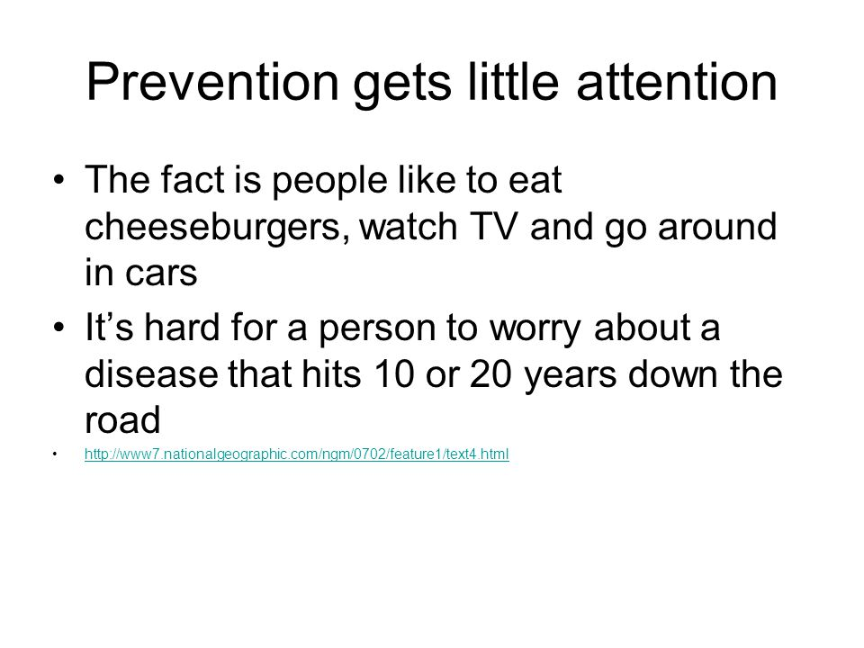 Prevention gets little attention