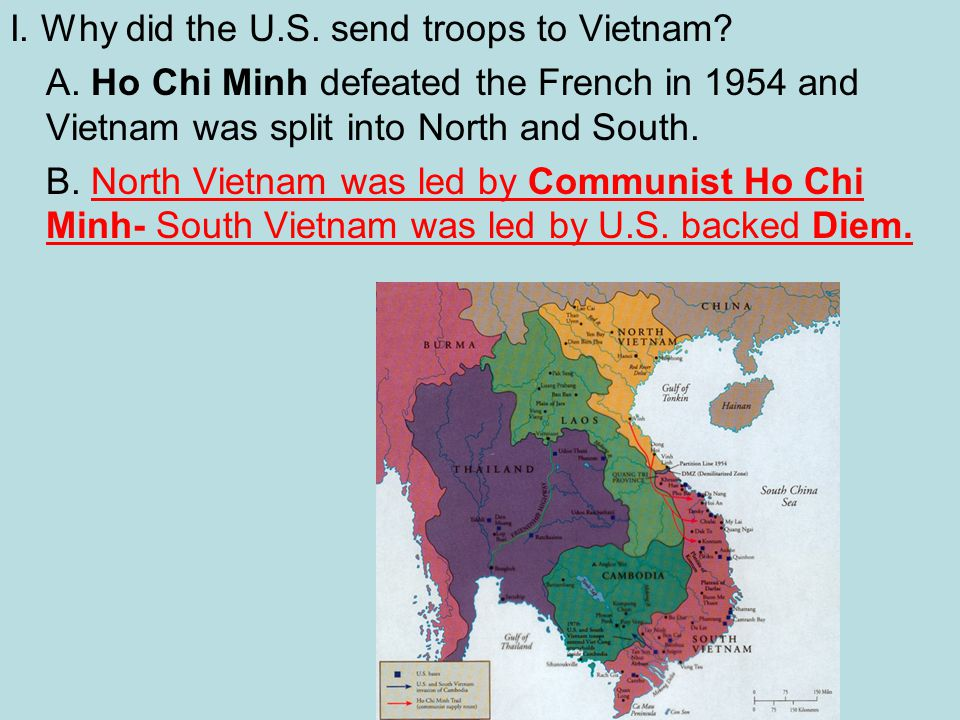 I. Why did the U.S. send troops to Vietnam