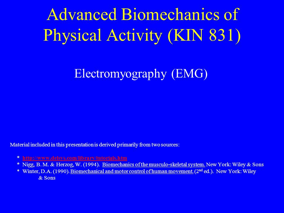 Advanced Biomechanics of Physical Activity (KIN 831)