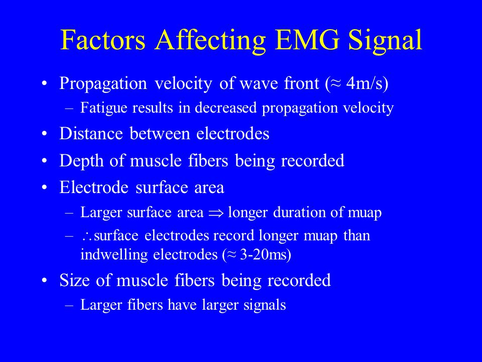 Factors Affecting EMG Signal