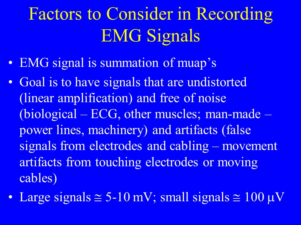 Factors to Consider in Recording EMG Signals