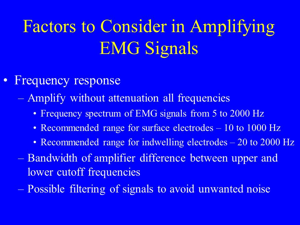 Factors to Consider in Amplifying EMG Signals