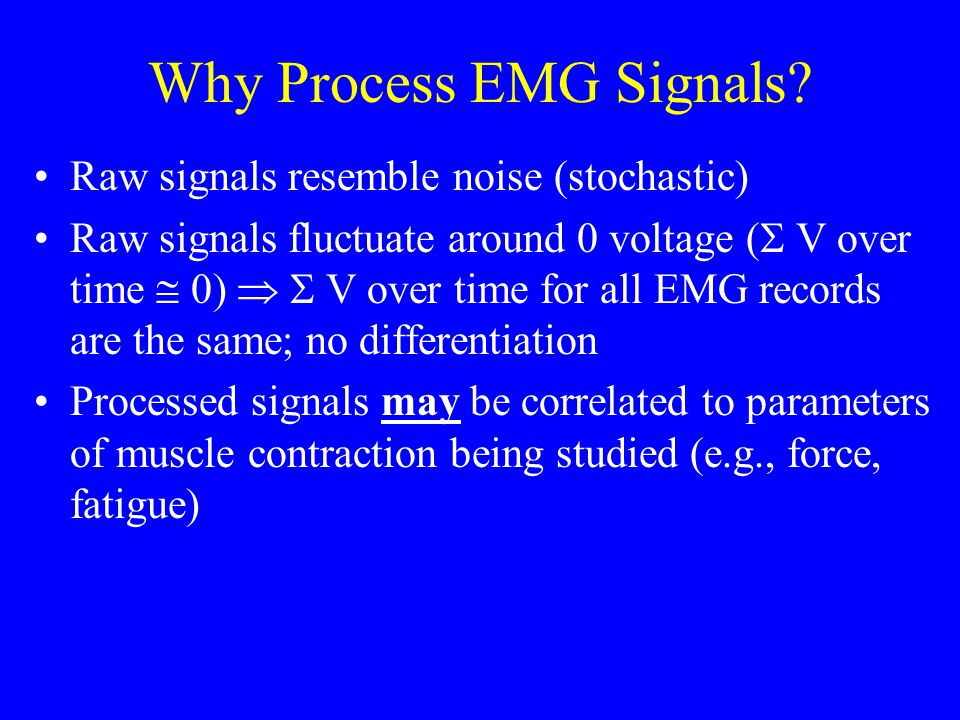 Why Process EMG Signals