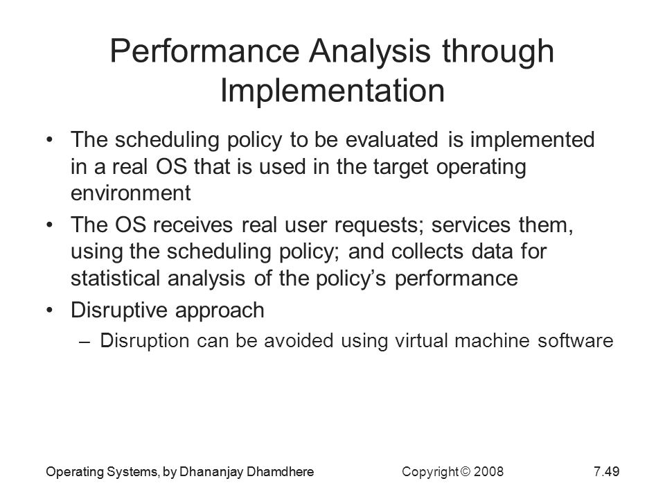 Performance Analysis through Implementation
