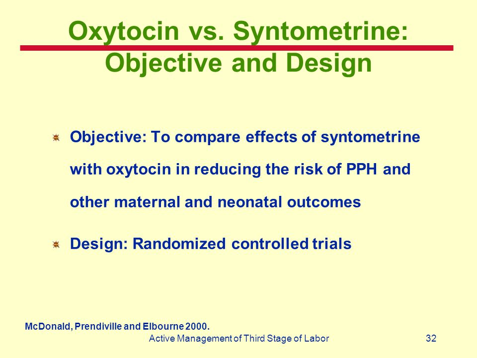 Oxytocin vs. Syntometrine: Objective and Design