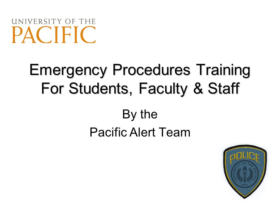 Emergency Procedures Training For Students, Faculty & Staff