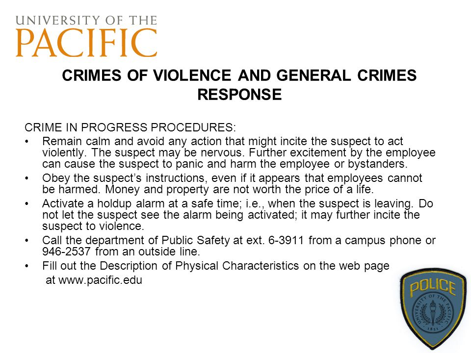 CRIMES OF VIOLENCE AND GENERAL CRIMES RESPONSE