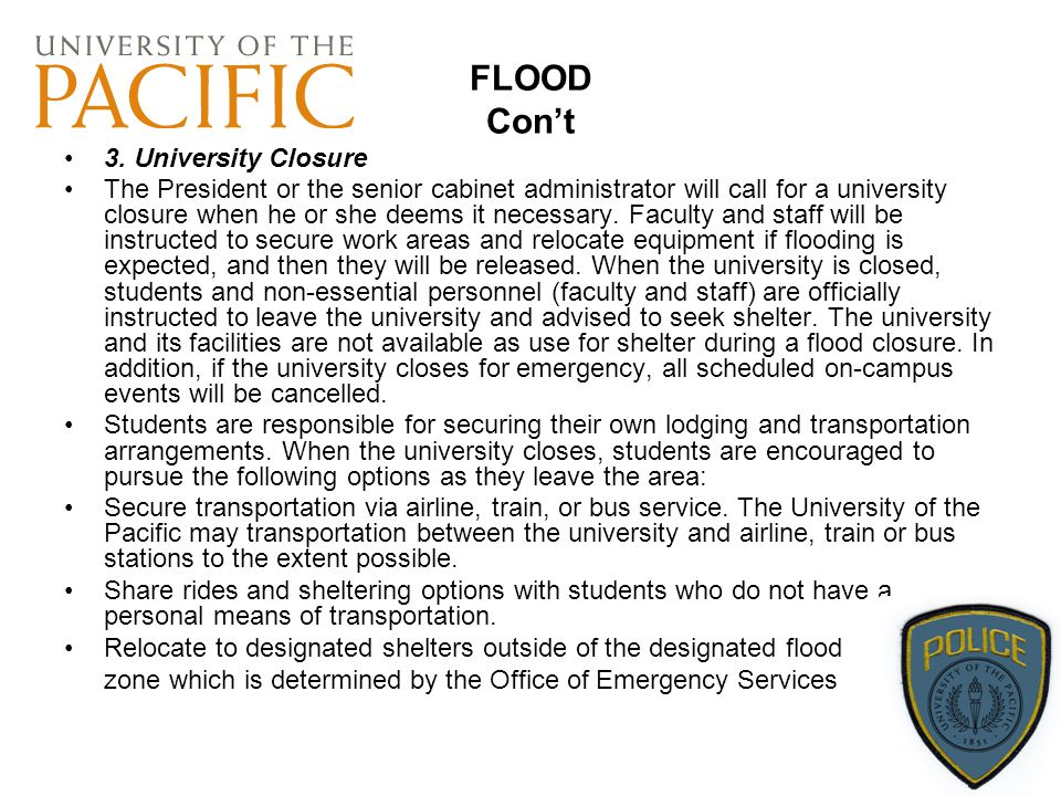 FLOOD Con't 3. University Closure