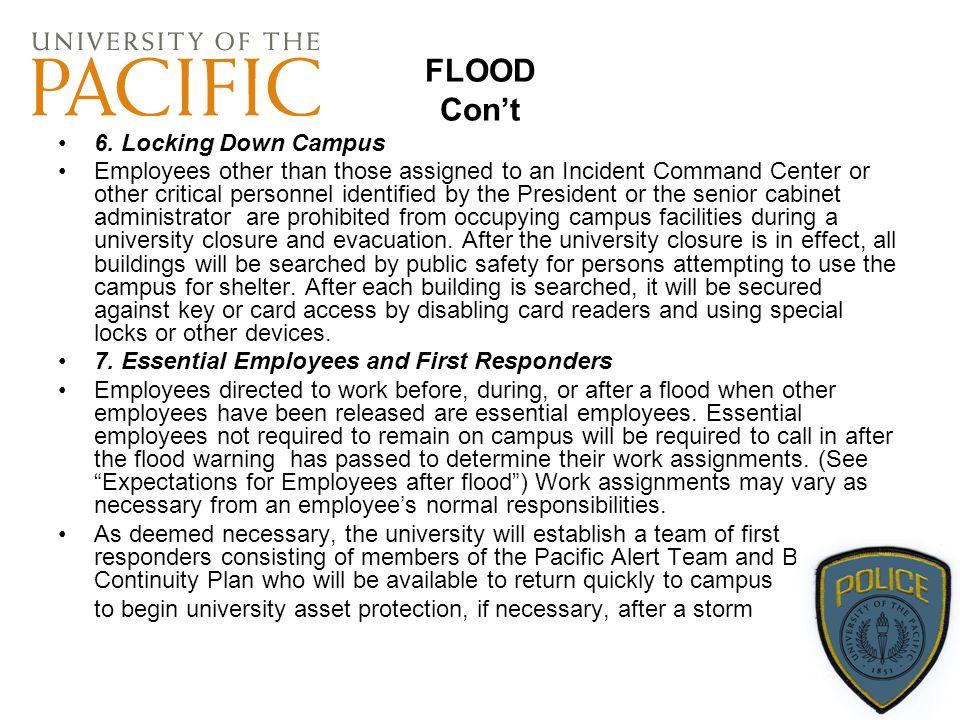 FLOOD Con't 6. Locking Down Campus