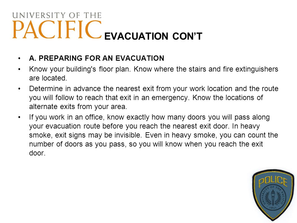 EVACUATION CON'T A. PREPARING FOR AN EVACUATION