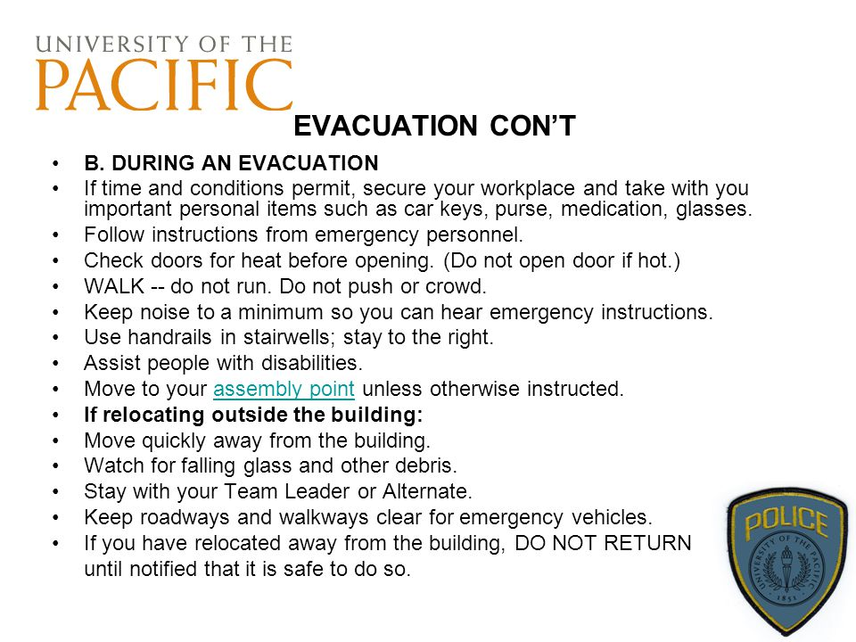 EVACUATION CON'T B. DURING AN EVACUATION