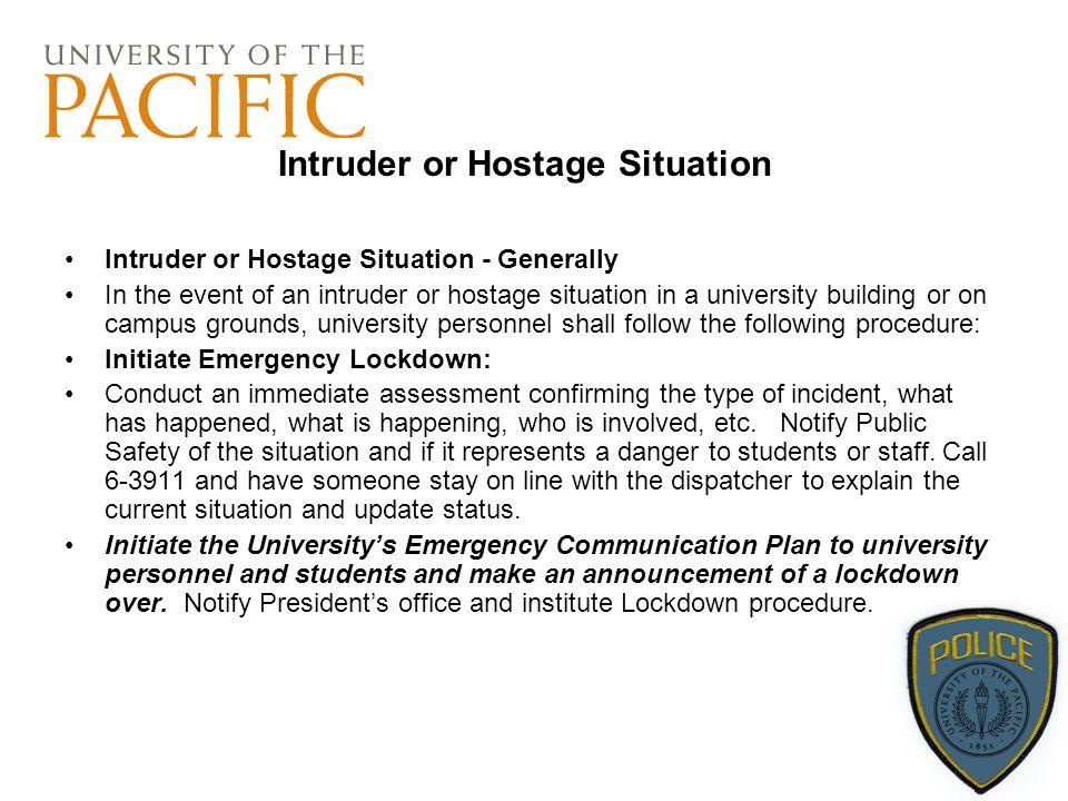 Intruder or Hostage Situation