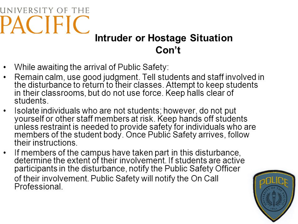 Intruder or Hostage Situation Con't