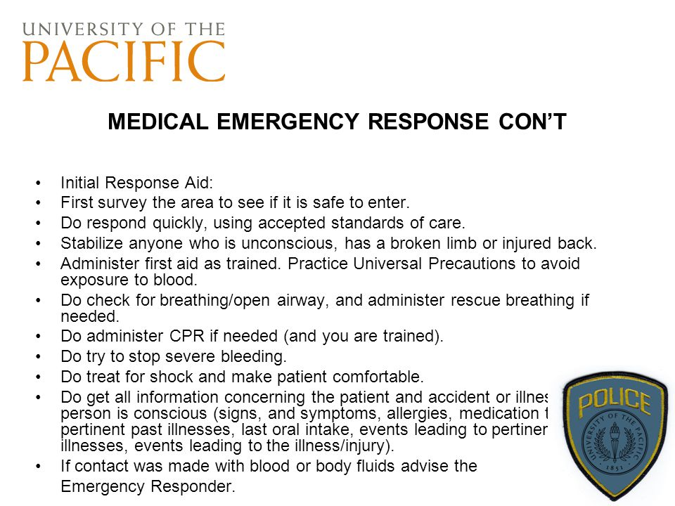 MEDICAL EMERGENCY RESPONSE CON'T